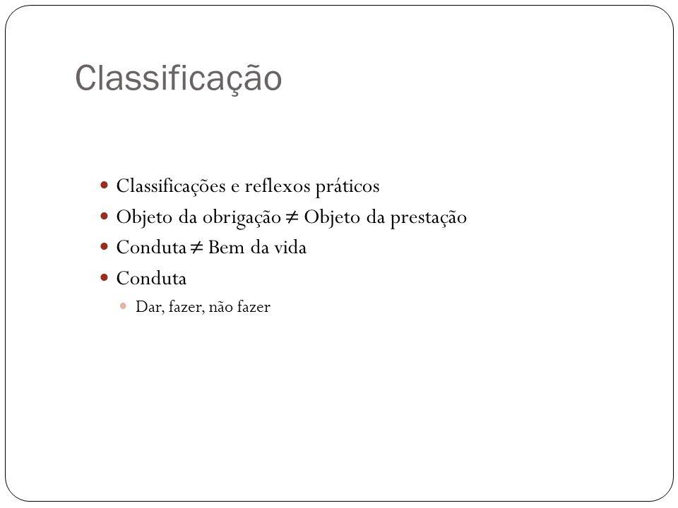 Classificação Classificações e reflexos práticos