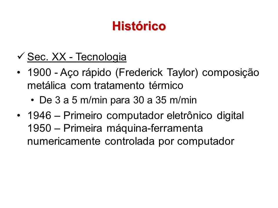 Histórico Sec. XX - Tecnologia