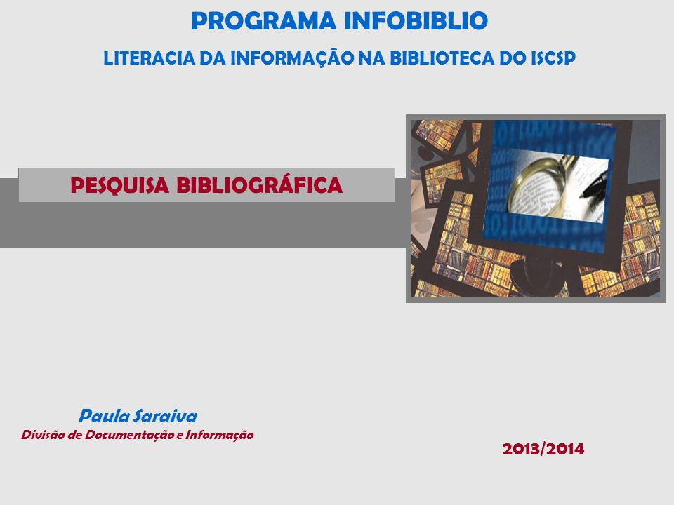 PROGRAMA INFOBIBLIO PESQUISA BIBLIOGRÁFICA