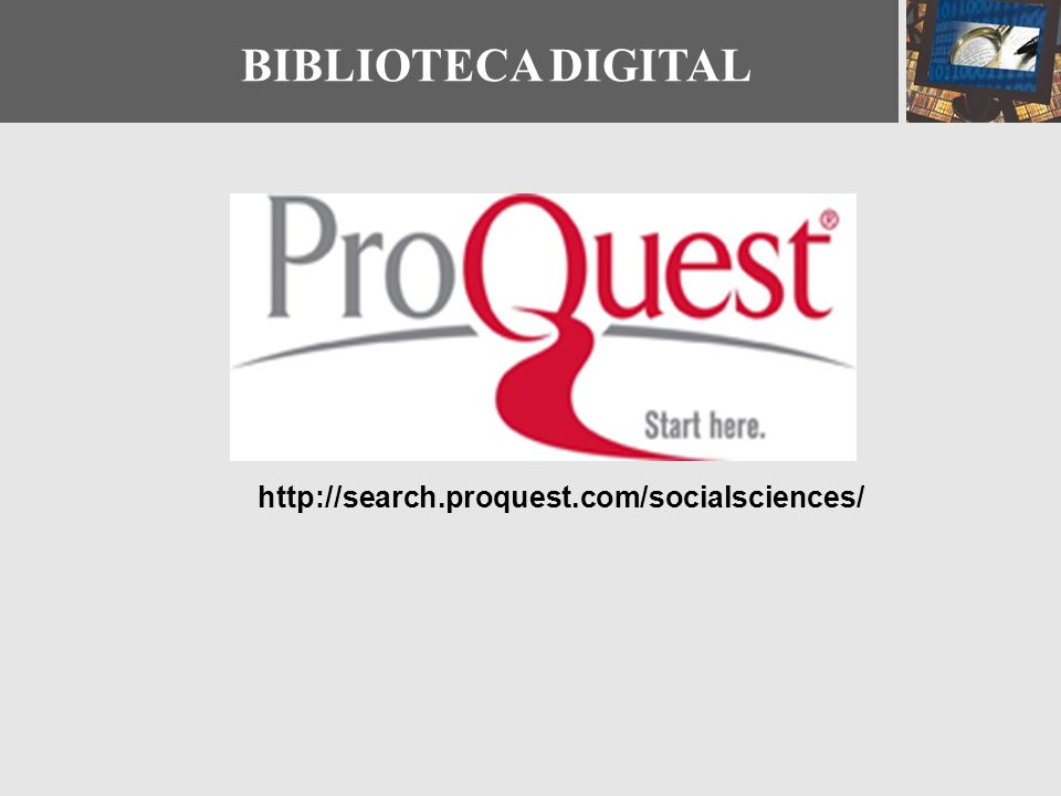 BIBLIOTECA DIGITAL http://search.proquest.com/socialsciences/