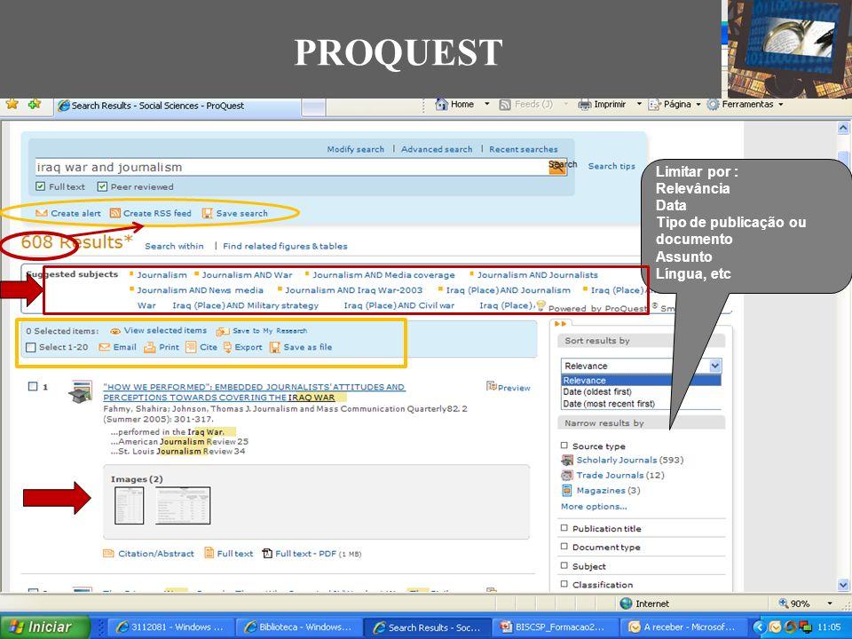 PROQUEST Limitar por : Relevância Data Tipo de publicação ou documento