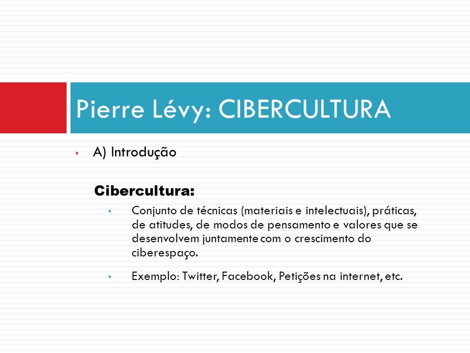Pierre Lévy: CIBERCULTURA