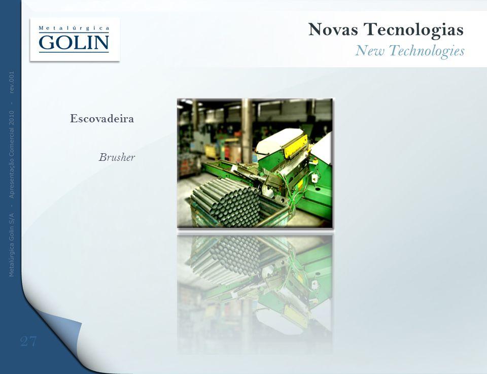 Novas Tecnologias New Technologies Escovadeira Brusher 27 DFDFD