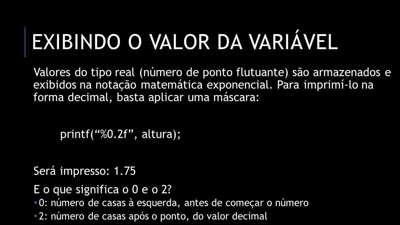 Exibindo o valor da variável