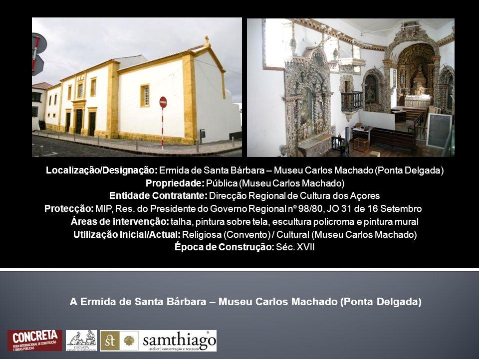 A Ermida de Santa Bárbara – Museu Carlos Machado (Ponta Delgada)