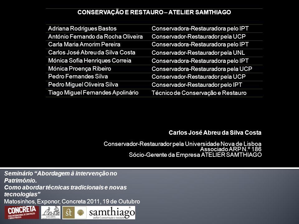 CONSERVAÇÃO E RESTAURO – ATELIER SAMTHIAGO