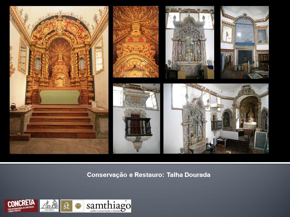 Conservação e Restauro: Talha Dourada