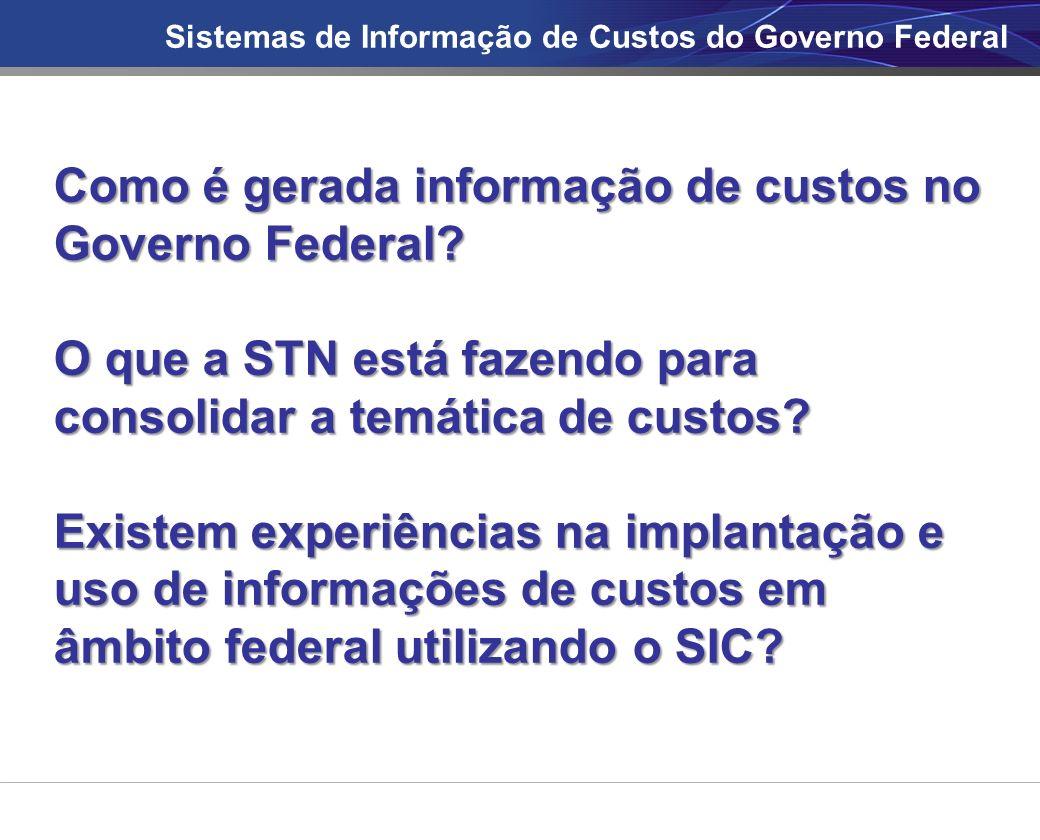 Como é gerada informação de custos no Governo Federal