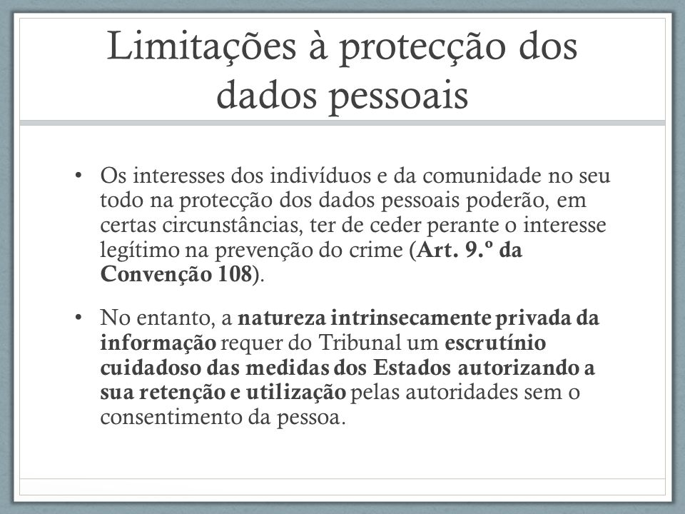 Limitações à protecção dos dados pessoais