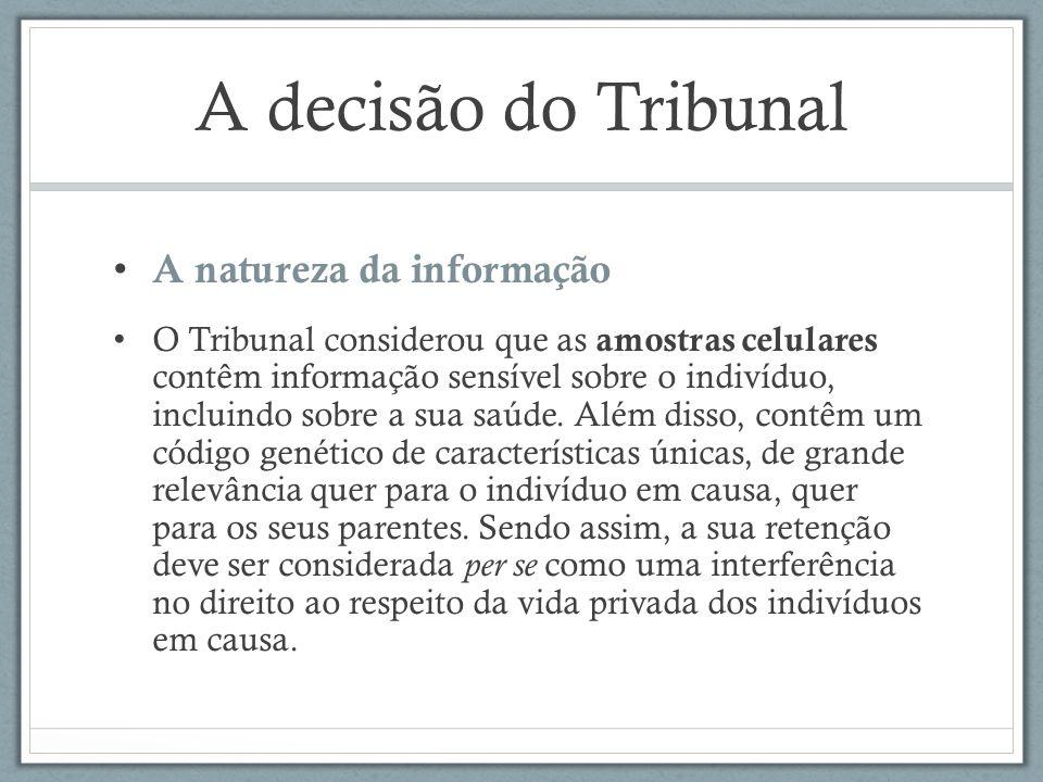 A decisão do Tribunal A natureza da informação