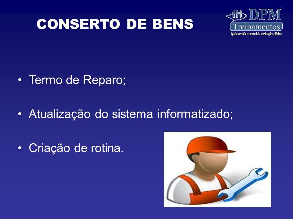 CONSERTO DE BENS Termo de Reparo;