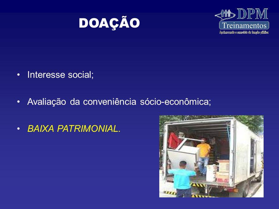 DOAÇÃO Interesse social; Avaliação da conveniência sócio-econômica;