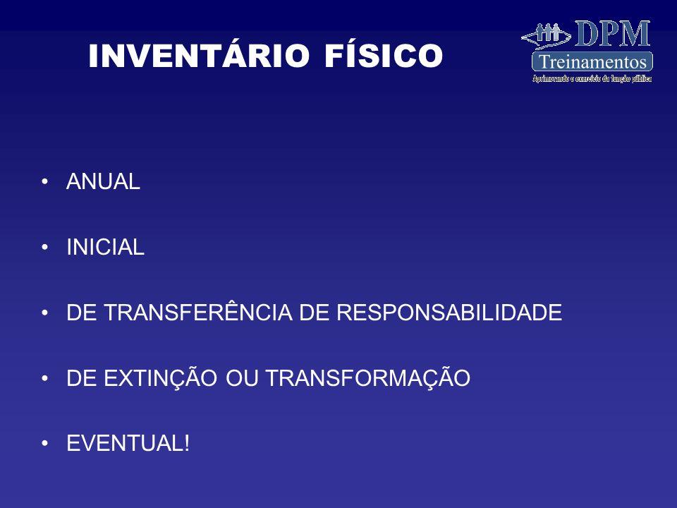 INVENTÁRIO FÍSICO ANUAL INICIAL DE TRANSFERÊNCIA DE RESPONSABILIDADE
