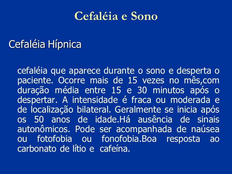 Cefaléia e Sono Cefaléia Hípnica