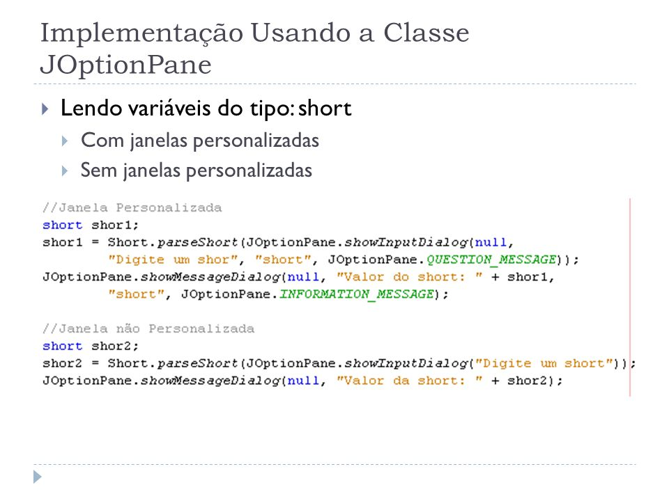 Implementação Usando a Classe JOptionPane