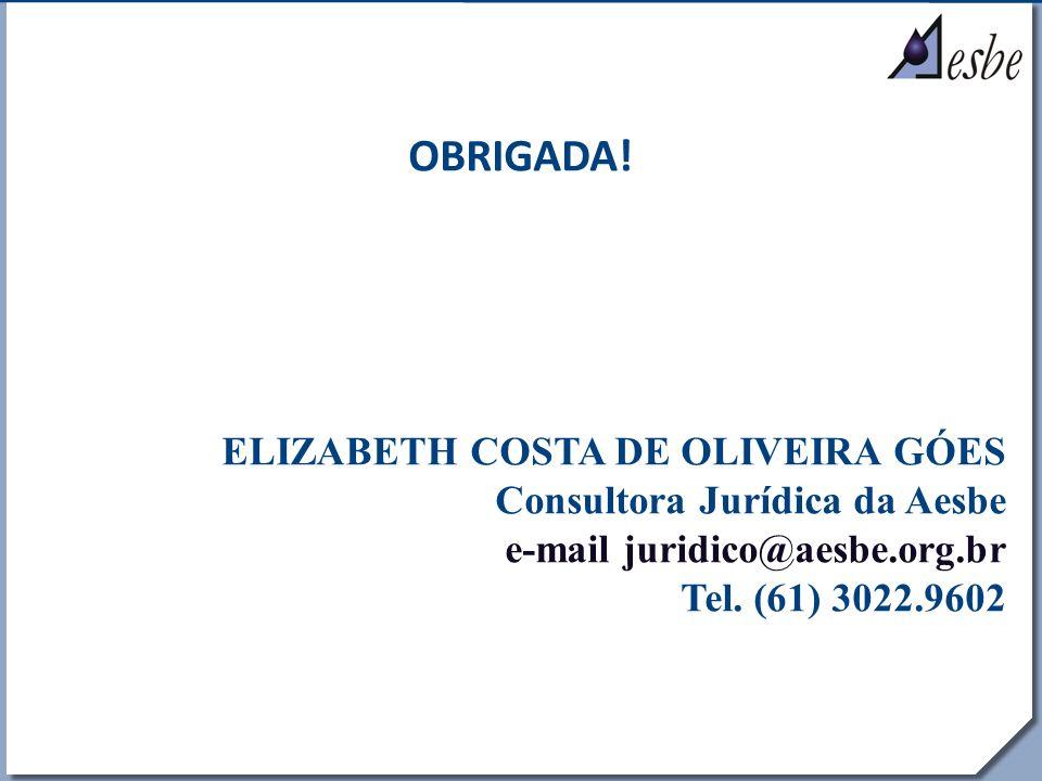 OBRIGADA! ELIZABETH COSTA DE OLIVEIRA GÓES