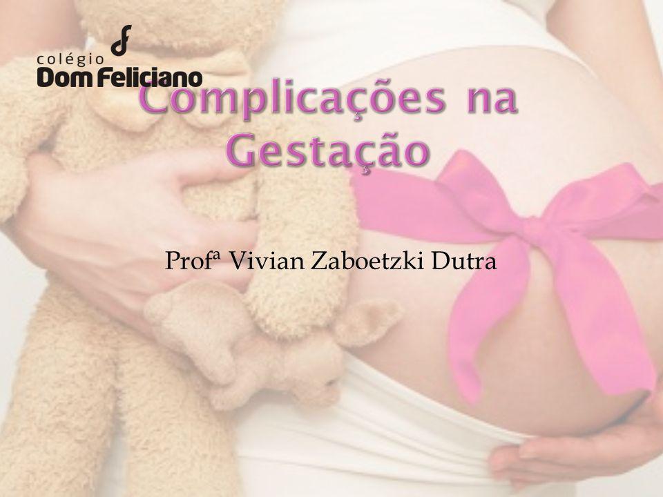 Complicações na Gestação
