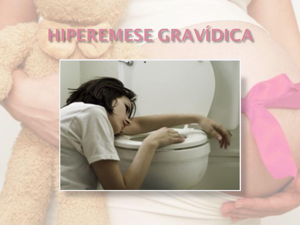 HIPEREMESE GRAVÍDICA
