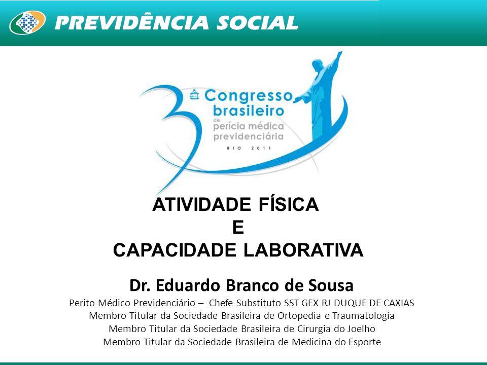 CAPACIDADE LABORATIVA Dr. Eduardo Branco de Sousa