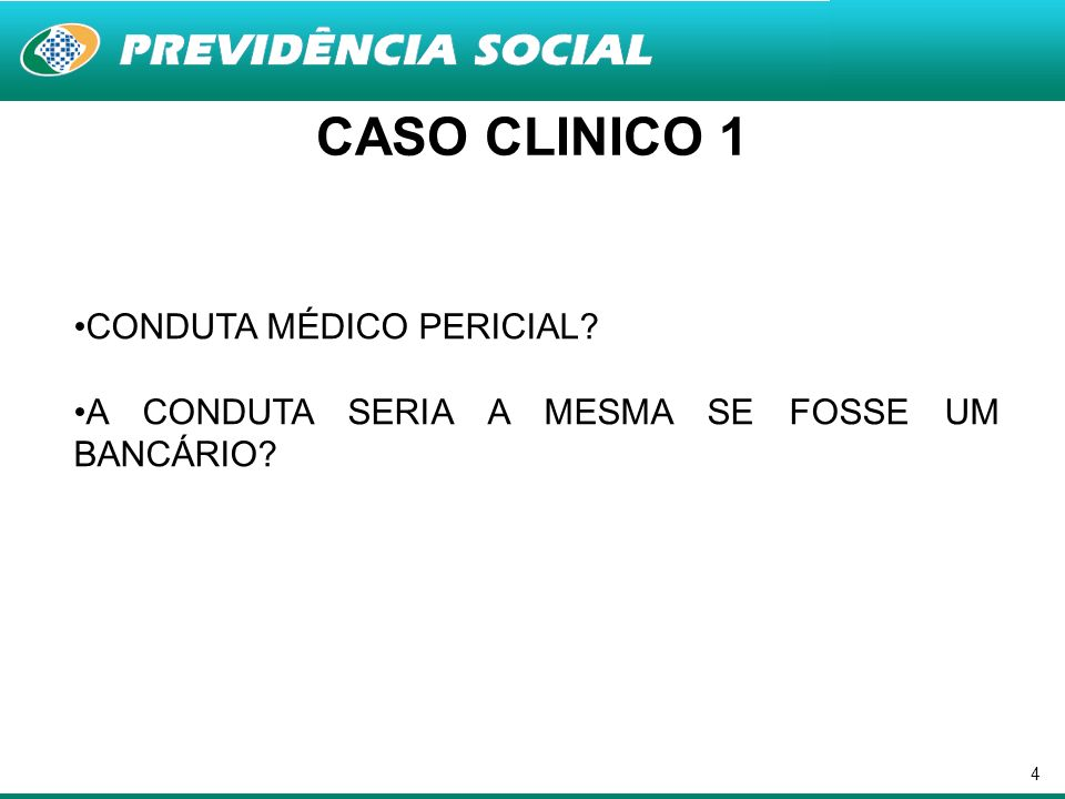 CASO CLINICO 1 CONDUTA MÉDICO PERICIAL