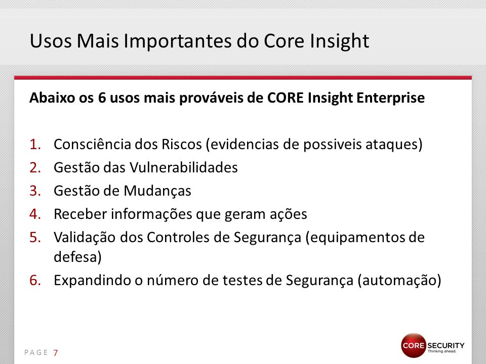Usos Mais Importantes do Core Insight