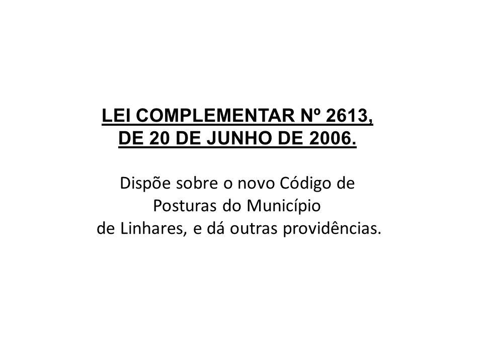 LEI COMPLEMENTAR Nº 2613, DE 20 DE JUNHO DE 2006.