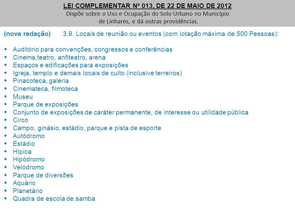 LEI COMPLEMENTAR Nº 013, DE 22 DE MAIO DE 2012