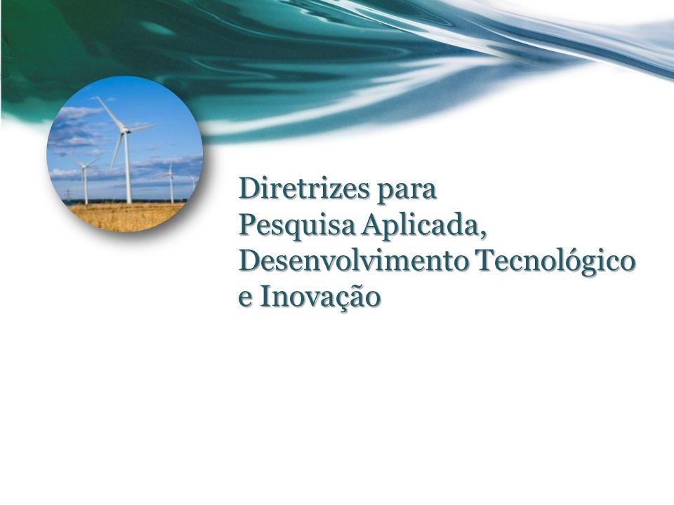 Diretrizes para Pesquisa Aplicada, Desenvolvimento Tecnológico e Inovação