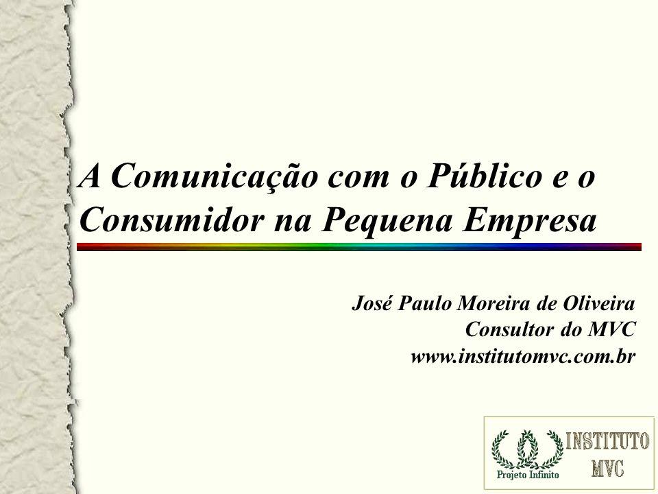 A Comunicação com o Público e o Consumidor na Pequena Empresa