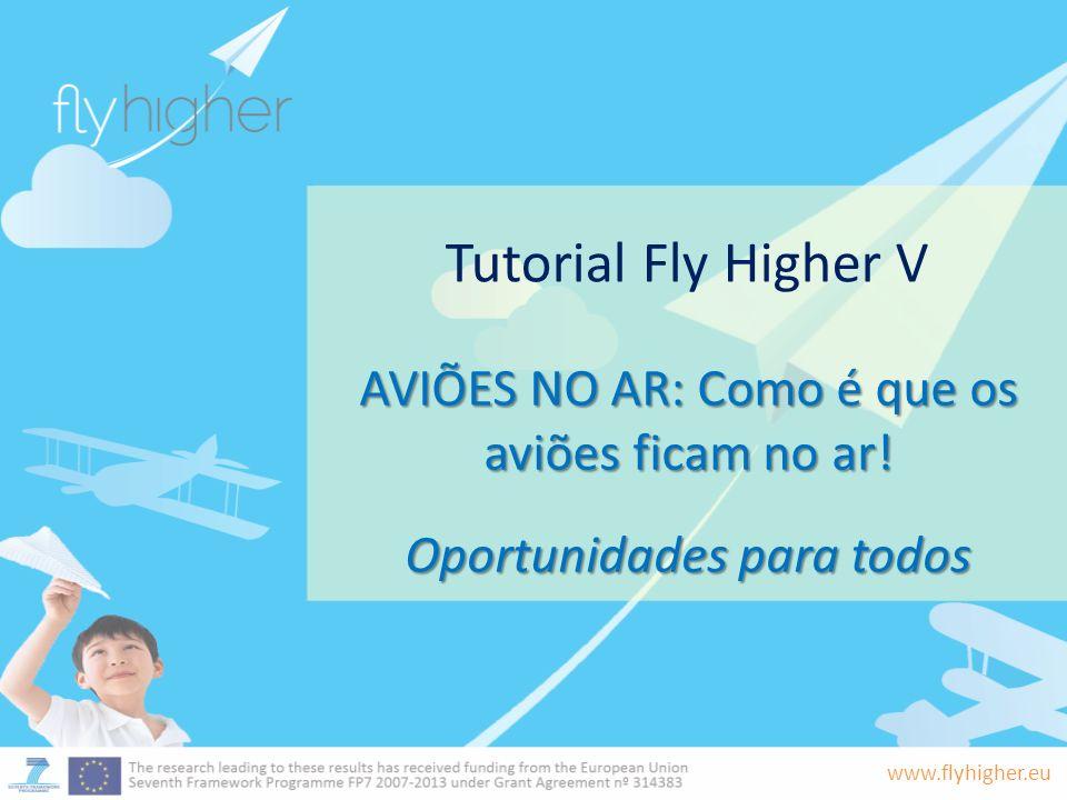 Tutorial Fly Higher V AVIÕES NO AR: Como é que os aviões ficam no ar!