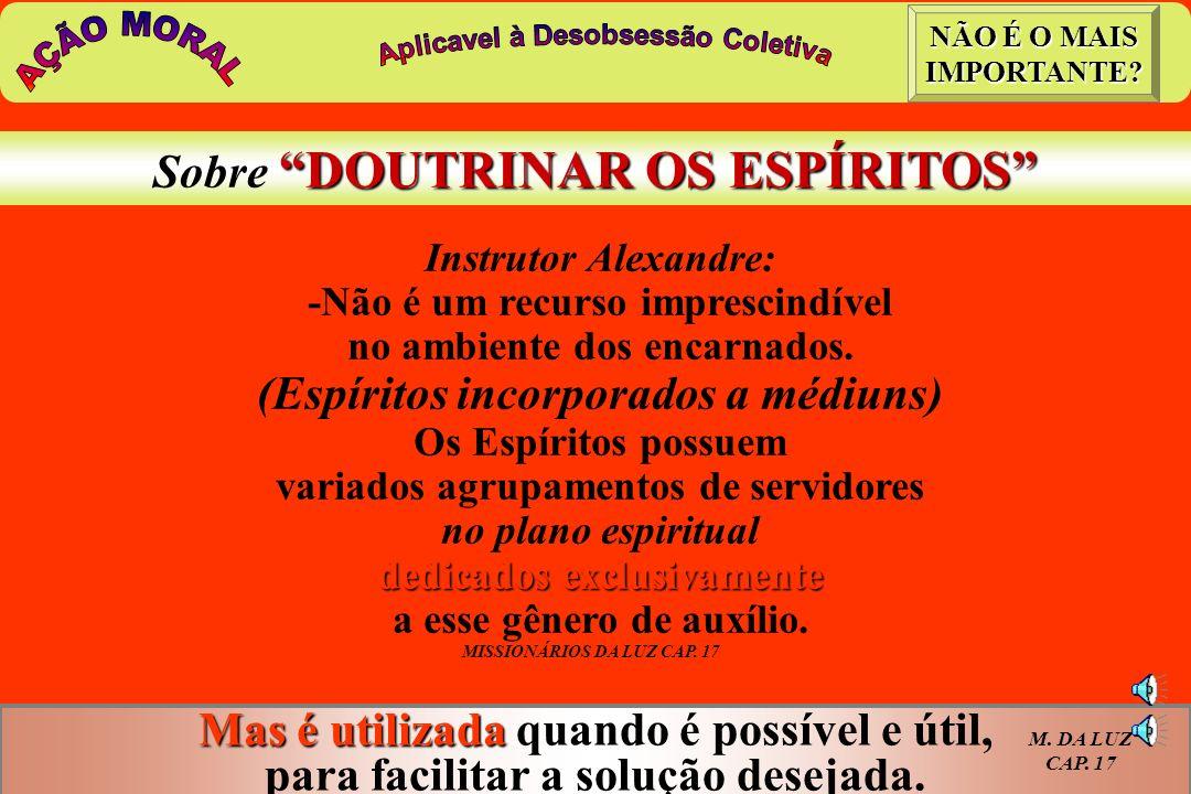 AÇÃO MORAL Sobre DOUTRINAR OS ESPÍRITOS