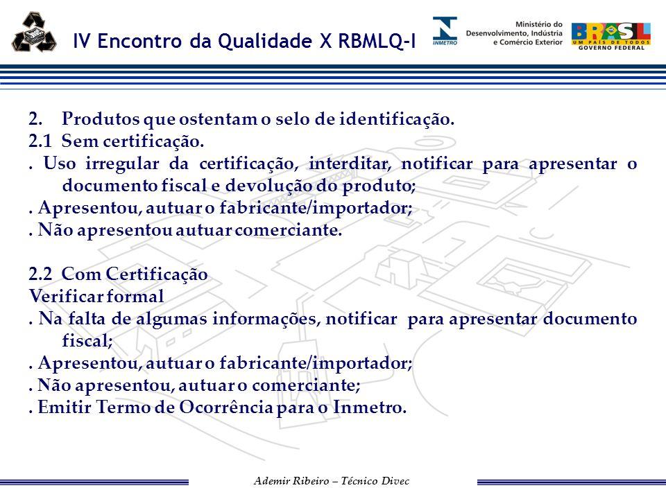 2. Produtos que ostentam o selo de identificação.