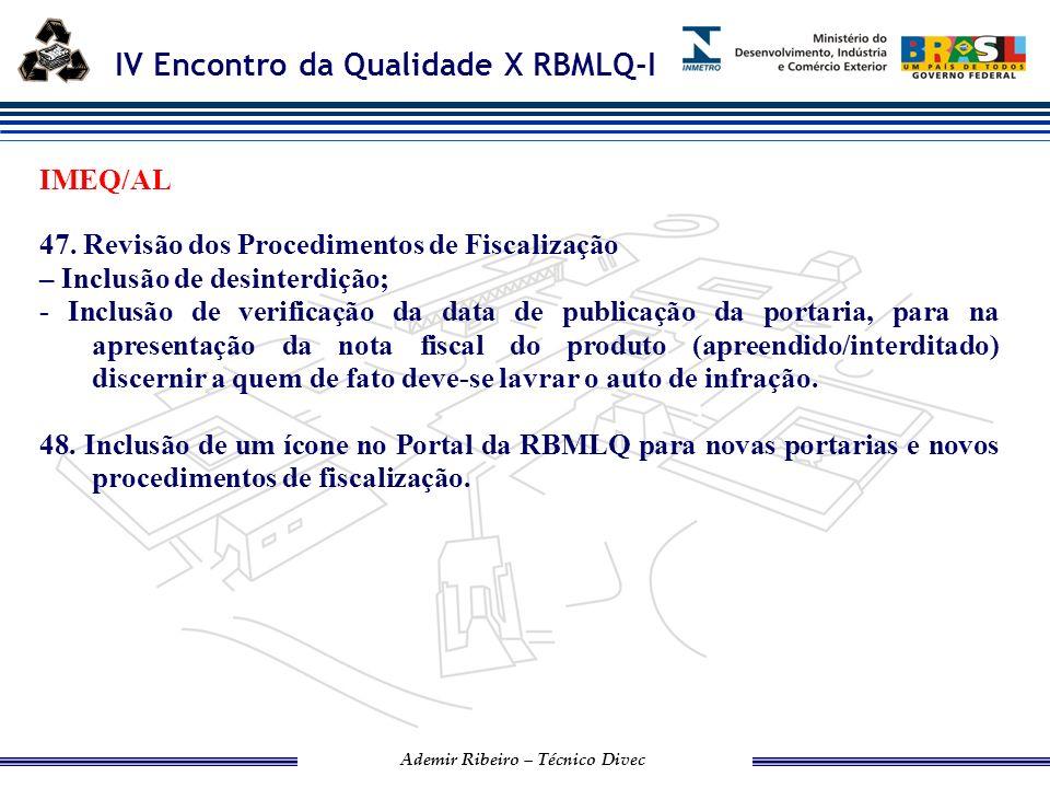 IMEQ/AL 47. Revisão dos Procedimentos de Fiscalização. – Inclusão de desinterdição;