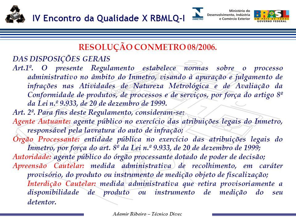 RESOLUÇÃO CONMETRO 08/2006. DAS DISPOSIÇÕES GERAIS