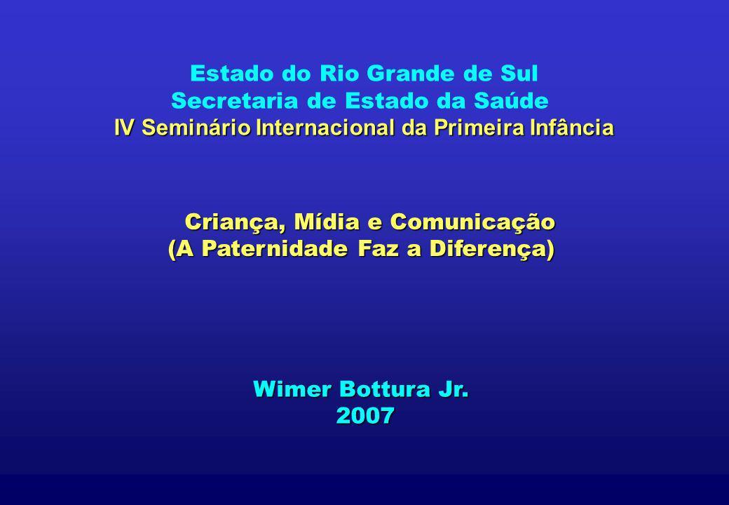 Estado do Rio Grande de Sul Criança, Mídia e Comunicação