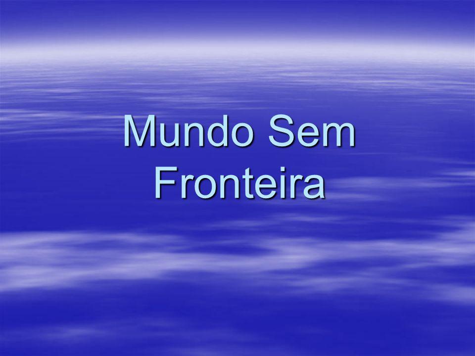 Mundo Sem Fronteira