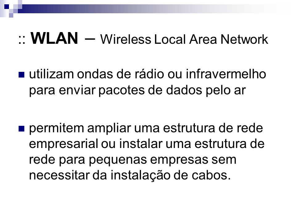 :: WLAN – Wireless Local Area Network