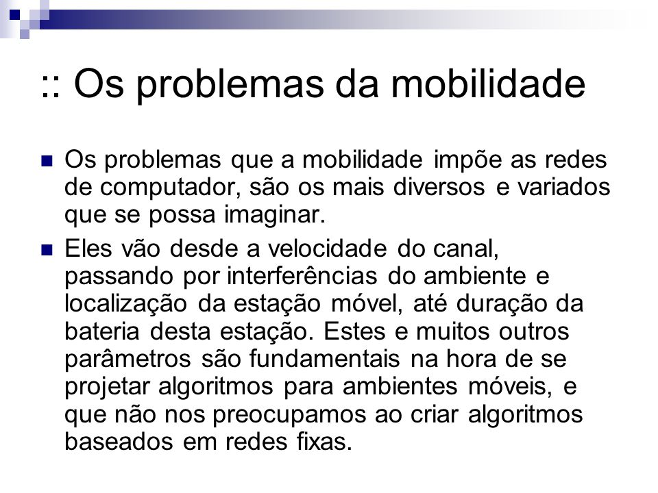 :: Os problemas da mobilidade