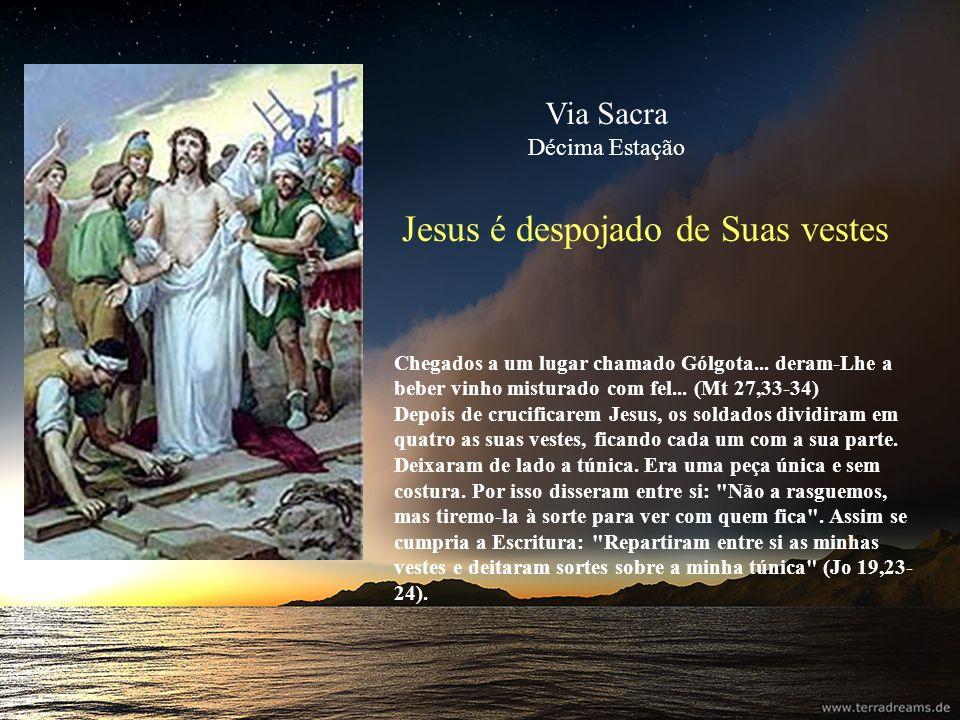 Jesus é despojado de Suas vestes