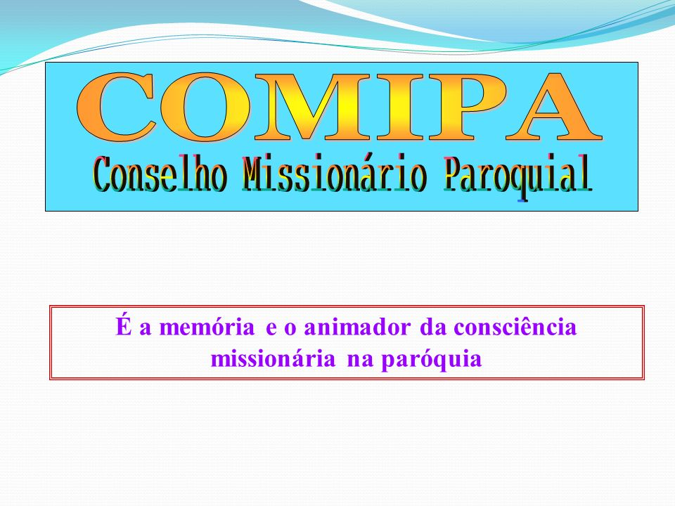 É a memória e o animador da consciência missionária na paróquia