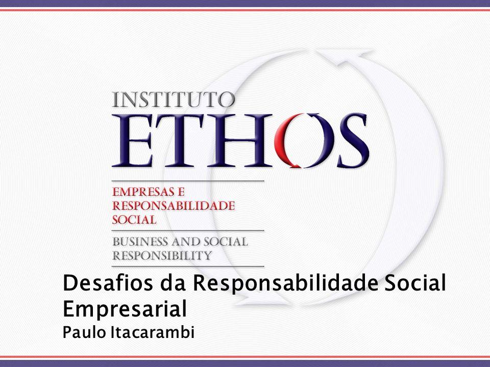 Desafios da Responsabilidade Social Empresarial