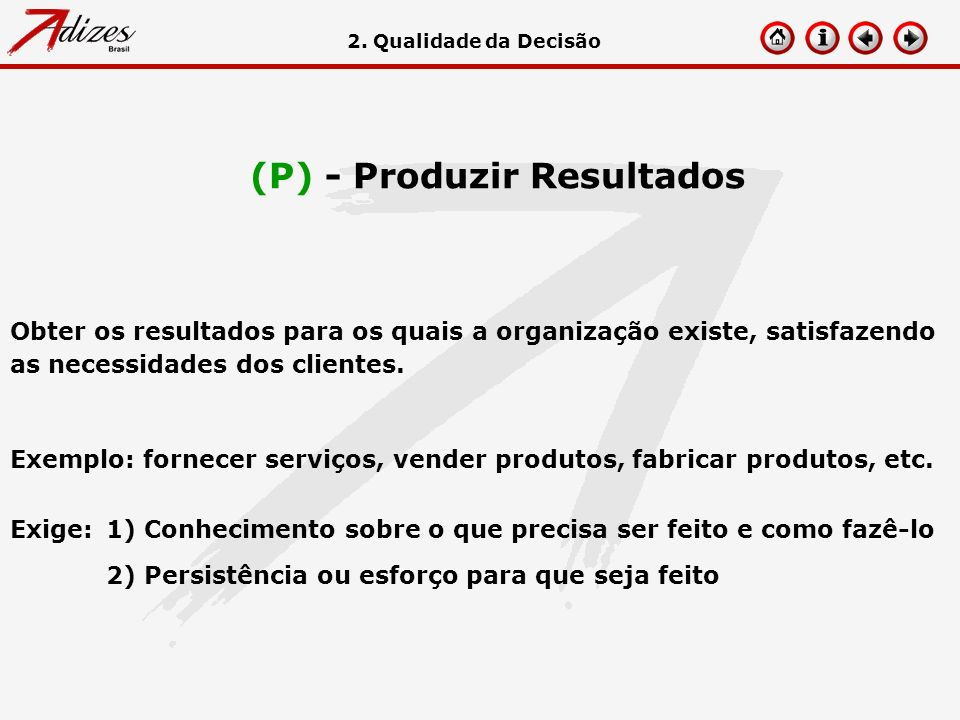 (P) - Produzir Resultados