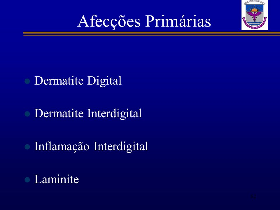 Afecções Primárias Dermatite Digital Dermatite Interdigital