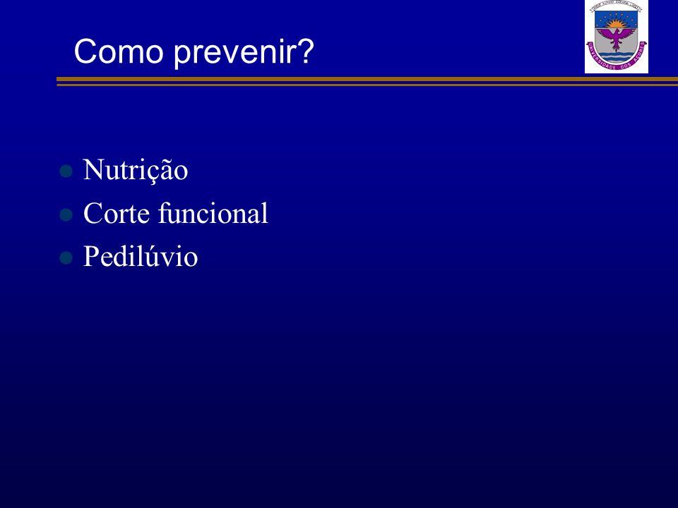 Como prevenir Nutrição Corte funcional Pedilúvio