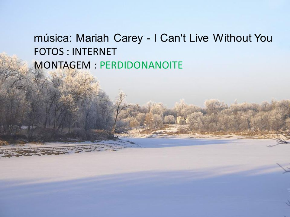 música: Mariah Carey - I Can t Live Without You