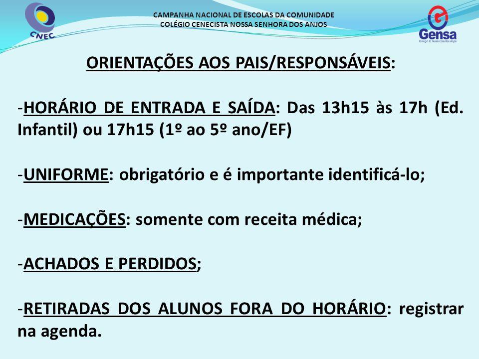 ORIENTAÇÕES AOS PAIS/RESPONSÁVEIS: