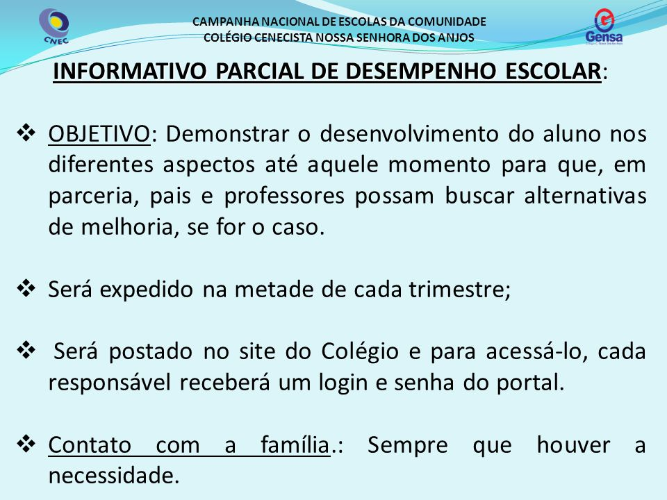 INFORMATIVO PARCIAL DE DESEMPENHO ESCOLAR: