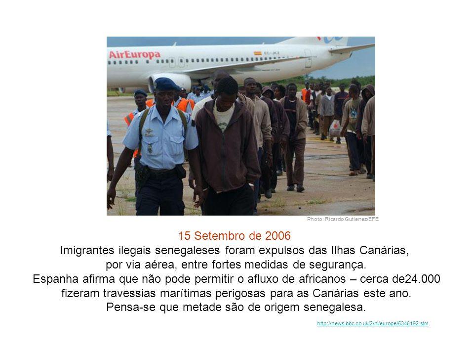 Imigrantes ilegais senegaleses foram expulsos das Ilhas Canárias,