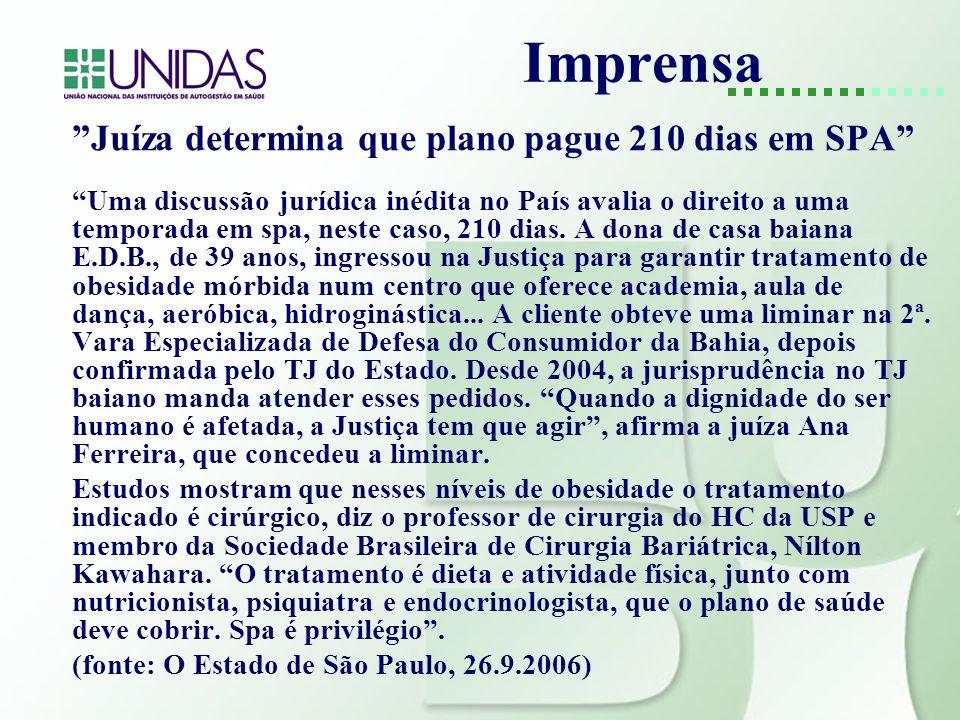 Imprensa Juíza determina que plano pague 210 dias em SPA