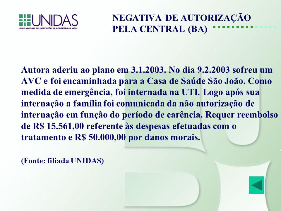 NEGATIVA DE AUTORIZAÇÃO PELA CENTRAL (BA)